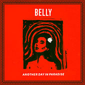 Play & Download Another Day In Paradise by Belly | Napster
