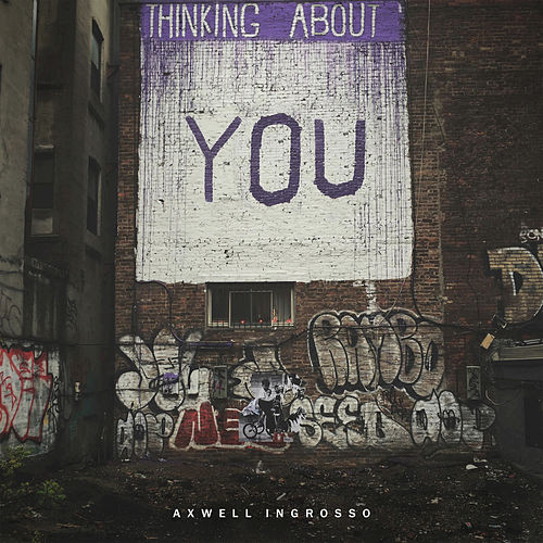 Play & Download Thinking About You by Axwell Ʌ Ingrosso | Napster