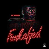 Funkafied by MC Breed