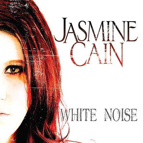 Play & Download White Noise by Jasmine Cain | Napster