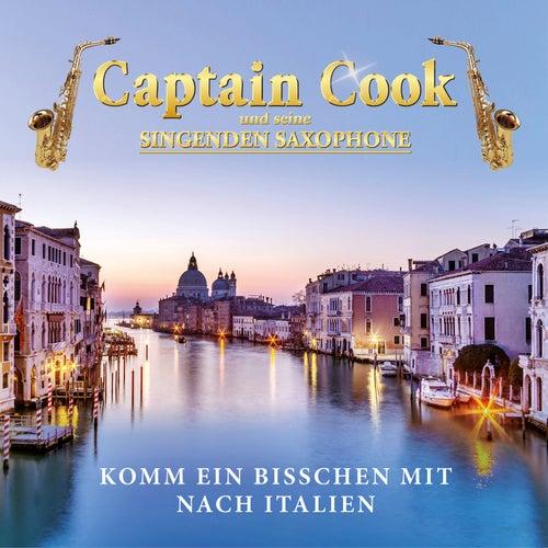 Komm ein bisschen mit nach Italien von Captain Cook und seine Singenden Saxophone