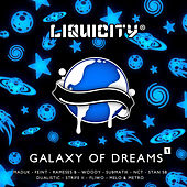 Play & Download Galaxy Of Dreams (Liquicity Presents) by Various Artists | Napster