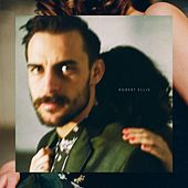 Play & Download Robert Ellis by Robert Ellis | Napster