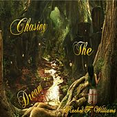 Chasing the Dream by Rachel