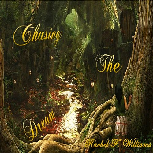 Play & Download Chasing the Dream by Rachel   Napster