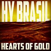 Play & Download Hearts of Gold - Single by Hybrasil | Napster