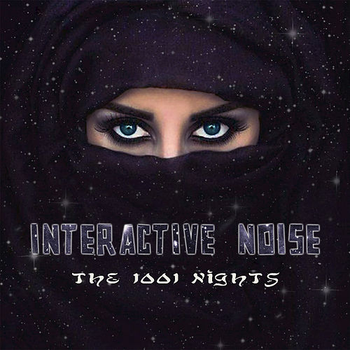 Play & Download The 1001 Nights by Interactive Noise | Napster