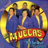 Play & Download Yo Se Que Te Acordaras by Los Muecas | Napster