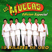 Play & Download 18 Kilates de Oro by Los Muecas | Napster