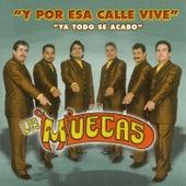 Play & Download Y Por Esa Calle Vive by Los Muecas | Napster