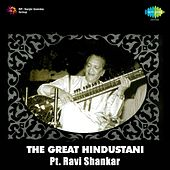 Play & Download The Great Hindustani: Pt. Ravi Shankar by Ravi Shankar | Napster