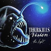 Play & Download The Light by Thurkills Vision | Napster