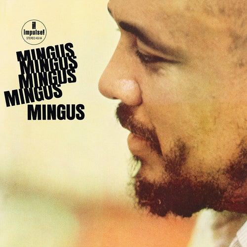Mingus Mingus Mingus Mingus Mingus by Charles Mingus
