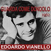 Guarda come dondolo by Edoardo Vianello