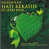 Fahamilah Hati Kekasih Di Hari Raya von Various Artists