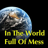 In The World Full Of Mess von Various Artists
