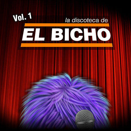 El Bicho, Vol. 1 by X