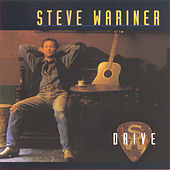 Play & Download Drive by Steve Wariner | Napster