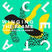 Play & Download Winging the Flame (Pablo Nouvelle Remix) by Eclecta | Napster