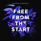 Free from the Start by Goldhouse