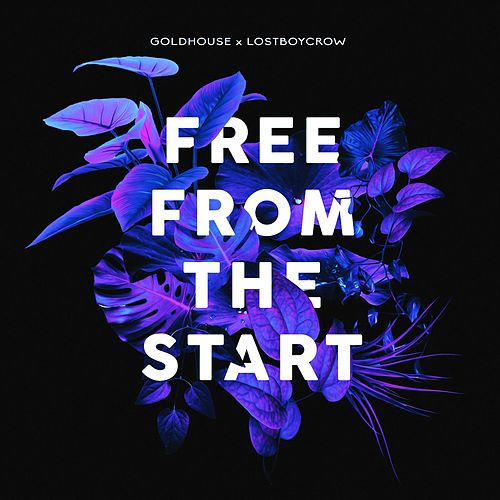 Play & Download Free from the Start by Goldhouse | Napster