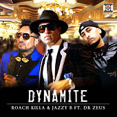 Play & Download Dynamite by Jazzy B | Napster