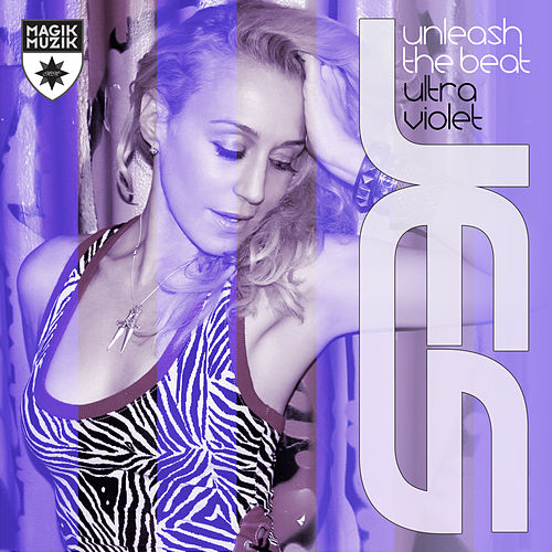 Unleash the Beat (Ultraviolet Mix) by Various Artists