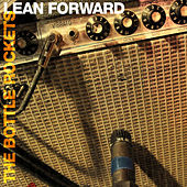 Play & Download Lean Forward by The Bottle Rockets | Napster