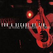 Play & Download For A Decade of Sin by Various Artists | Napster