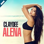 Play & Download Alena by Claydee | Napster