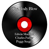 Play & Download The Body Blow by Ewan MacColl | Napster
