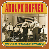 Play & Download South Texas Swing by Adolph Hofner | Napster