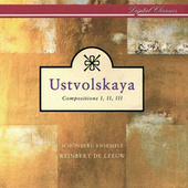 Play & Download Ustvolskaya: Compositions I, II & III by Schönberg Ensemble | Napster