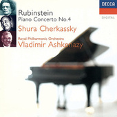 Rubinstein: Piano Concerto No. 4 etc by Shura Cherkassky