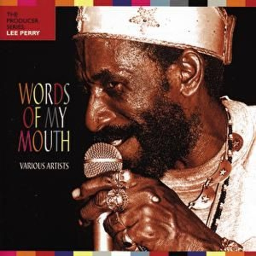 Words Of My Mouth by Various Artists