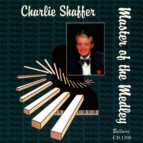 Master of the Medley by Charlie Shaffer