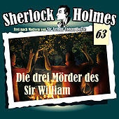 Play & Download Die Originale, Fall 63: Die drei Mörder des Sir William by Sherlock Holmes | Napster