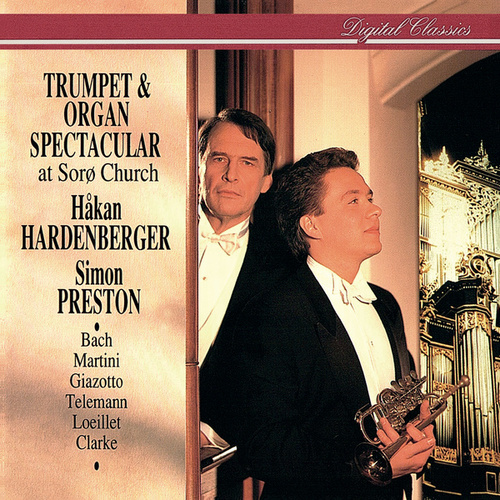 Play & Download Trumpet & Organ Spectacular at Sorø Church by Håkan Hardenberger | Napster