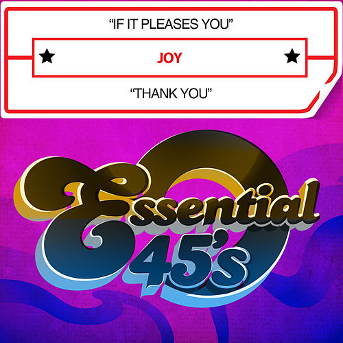 Play & Download If It Pleases You / Thank You (Digital 45) by Joy | Napster