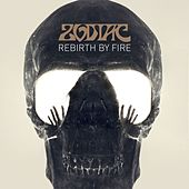 Play & Download Rebirth By Fire by Zodiac | Napster