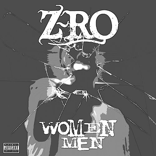Women Men - Single by Z-Ro