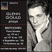 Play & Download Beethoven: Piano Works by Glenn Gould | Napster