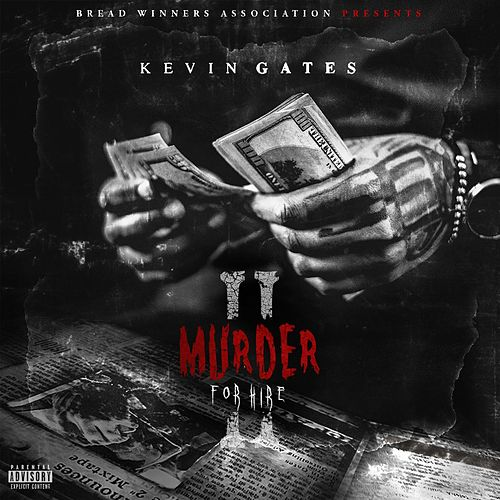 Play & Download Murder For Hire 2 by Kevin Gates | Napster