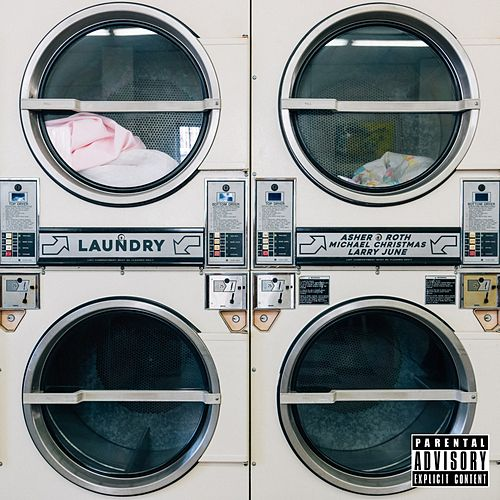 Play & Download Laundry (feat. Michael Christmas & Larry June) - Single by Asher Roth | Napster