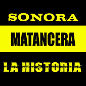 Play & Download La Historia by Sonora Matancera | Napster