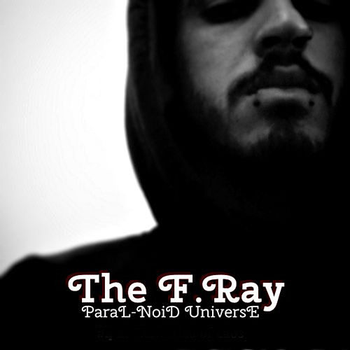 Paral-Noid Universe by The Fray