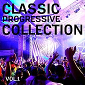 Play & Download Classic Progressive Collection by Various Artists | Napster