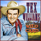 Play & Download Wild Card by Tex Williams | Napster