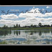 Play & Download The Journey to the Places in My Soul by Vicki Logan | Napster