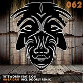Ha-Ta-Dan (feat. T.O.K) by Tittsworth